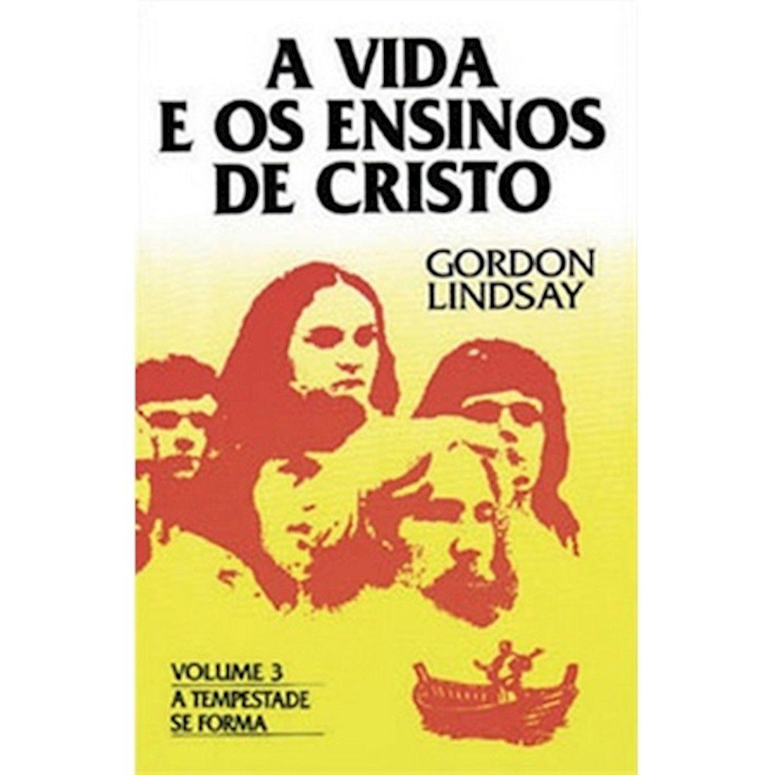 Livro A Vida e os Ensinos de Cristo - Vol. 3