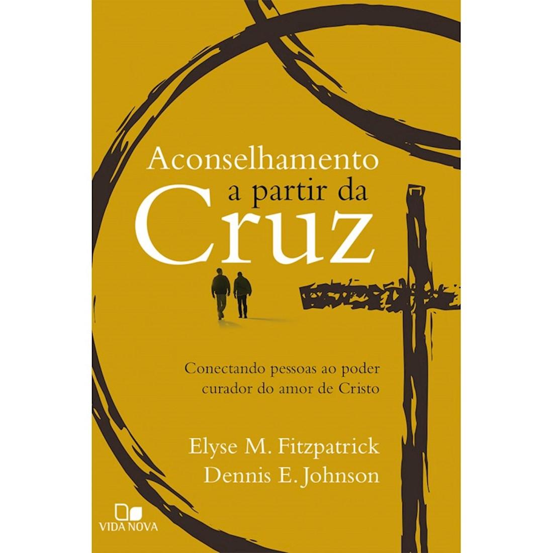 Livro Aconselhamento a Partir da Cruz
