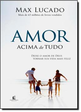 Livro Amor Acima de Tudo