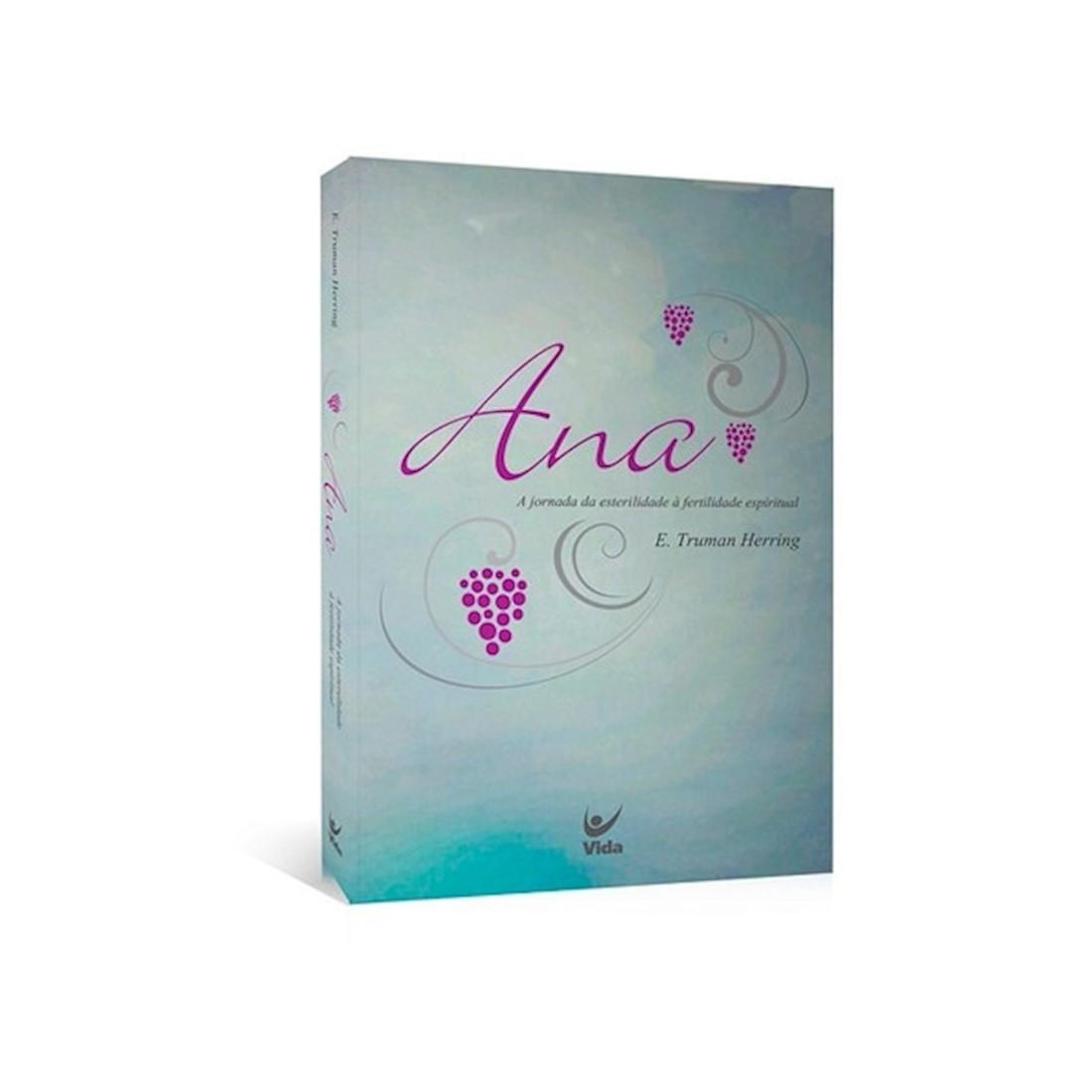 Livro Ana - A Jornada da Esterilidade à Fertilidade Espiritual