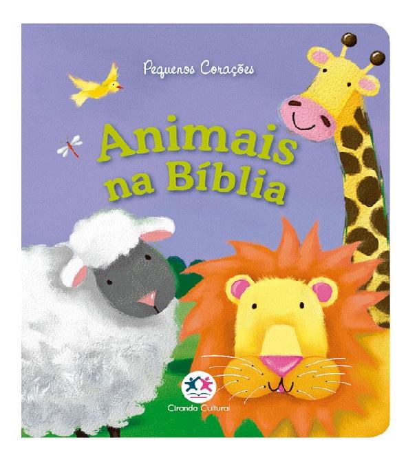 Livro Animais na Bíblia - Coleção Pequenos Corações