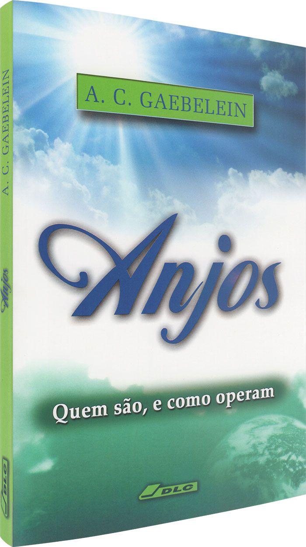 Livro Anjos - Quem são, e como operam