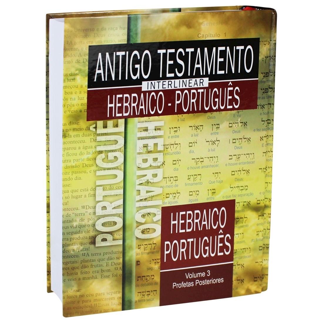 Livro Antigo Testamento Interlinear Hebraico-Português Volume 3