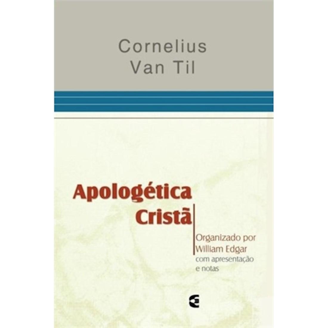 Livro Apologética Cristã - Organizao por William Edgar