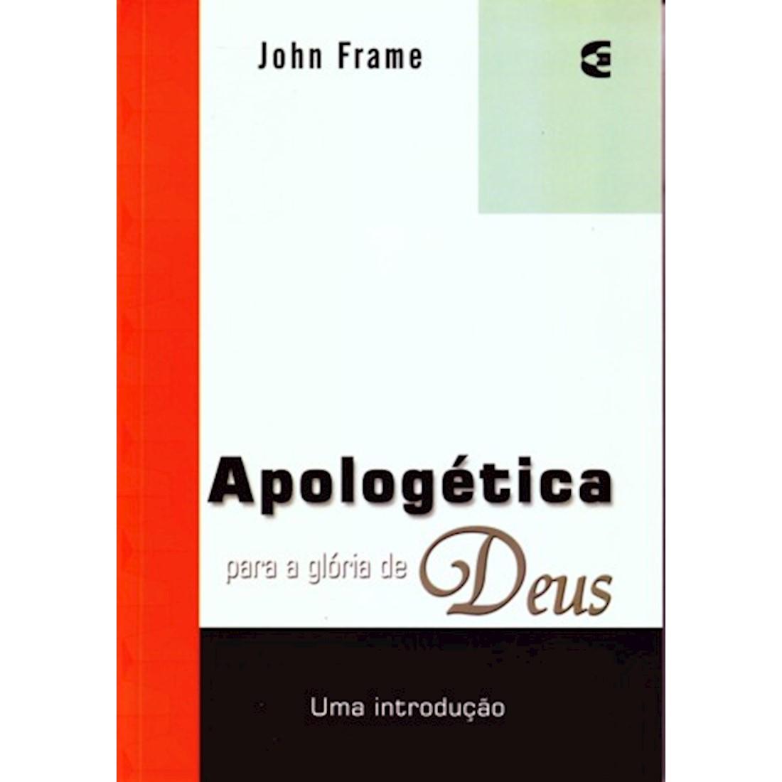 Livro Apologética para a Glória de Deus