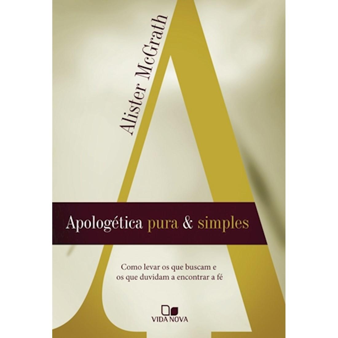 Livro Apologética Pura e Simples