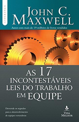 Livro As 17 Incontestáveis Leis do Trabalho em Equipe