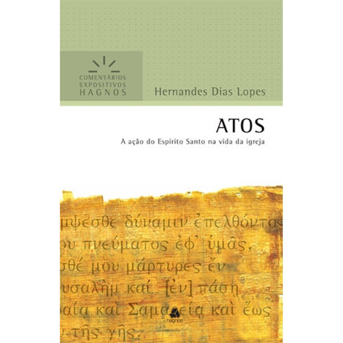 Livro Atos | Comentários Expositivos Hagnos