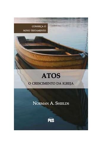 Livro Atos - O Crescimento da Igreja