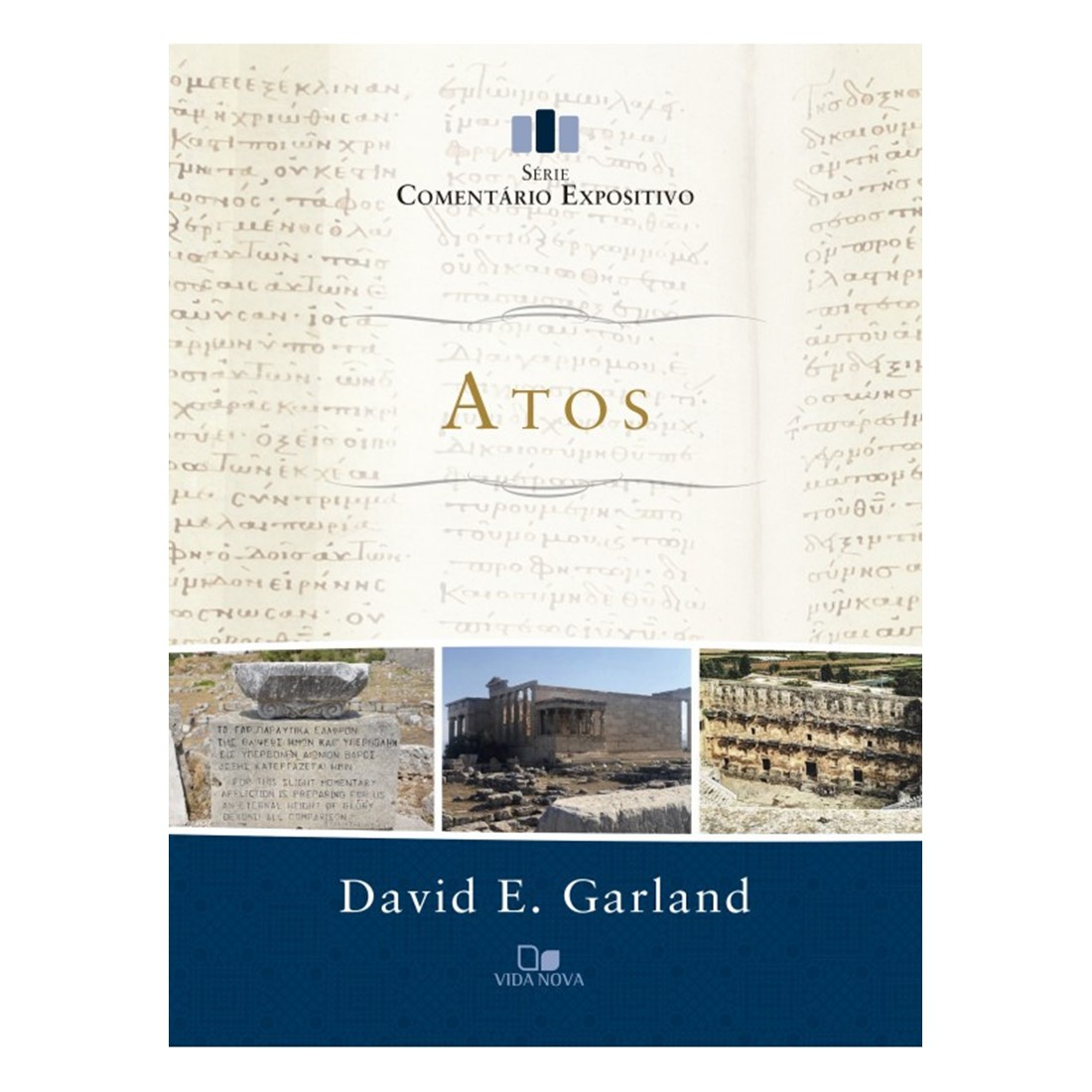 Livro Atos - Série Comentário Expositivo