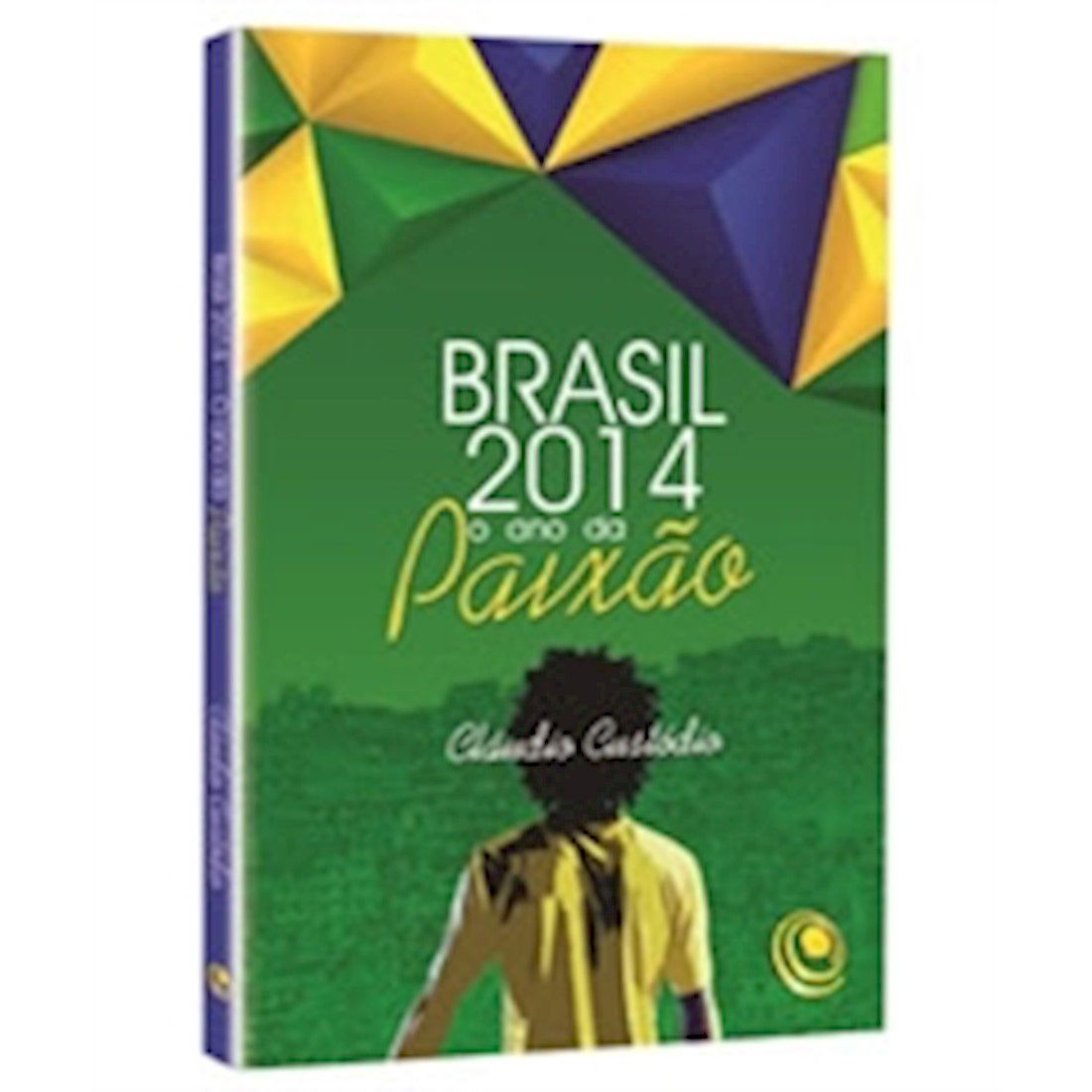 Livro Brasil 2014 - O Ano da Paixão