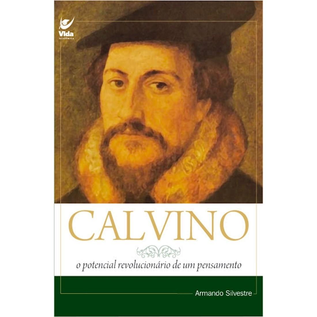 Livro Calvino: O Potencial Revolucionário de um Pensamento