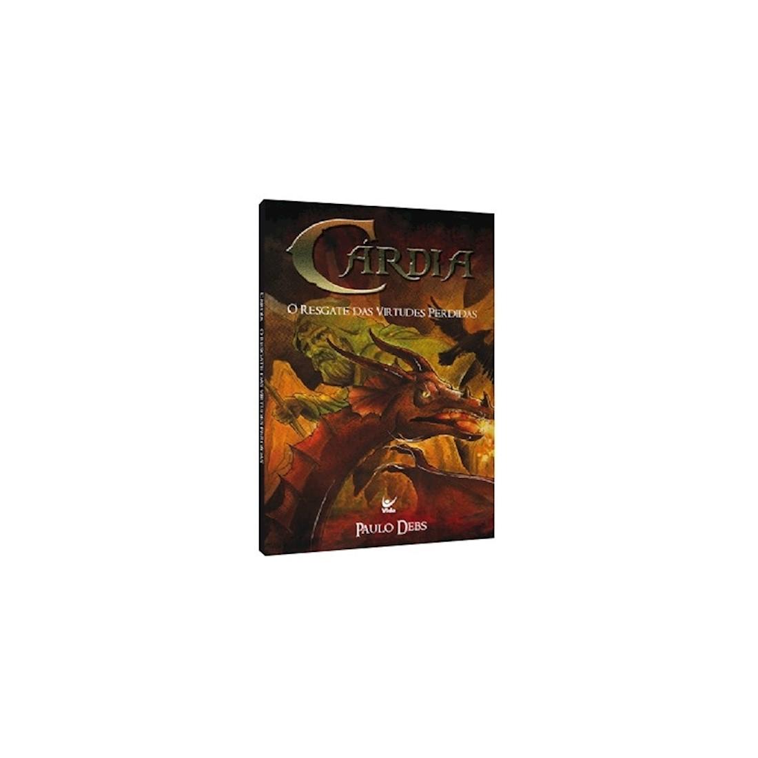 Livro Cárdia - O Resgate das Virtudes Perdidas