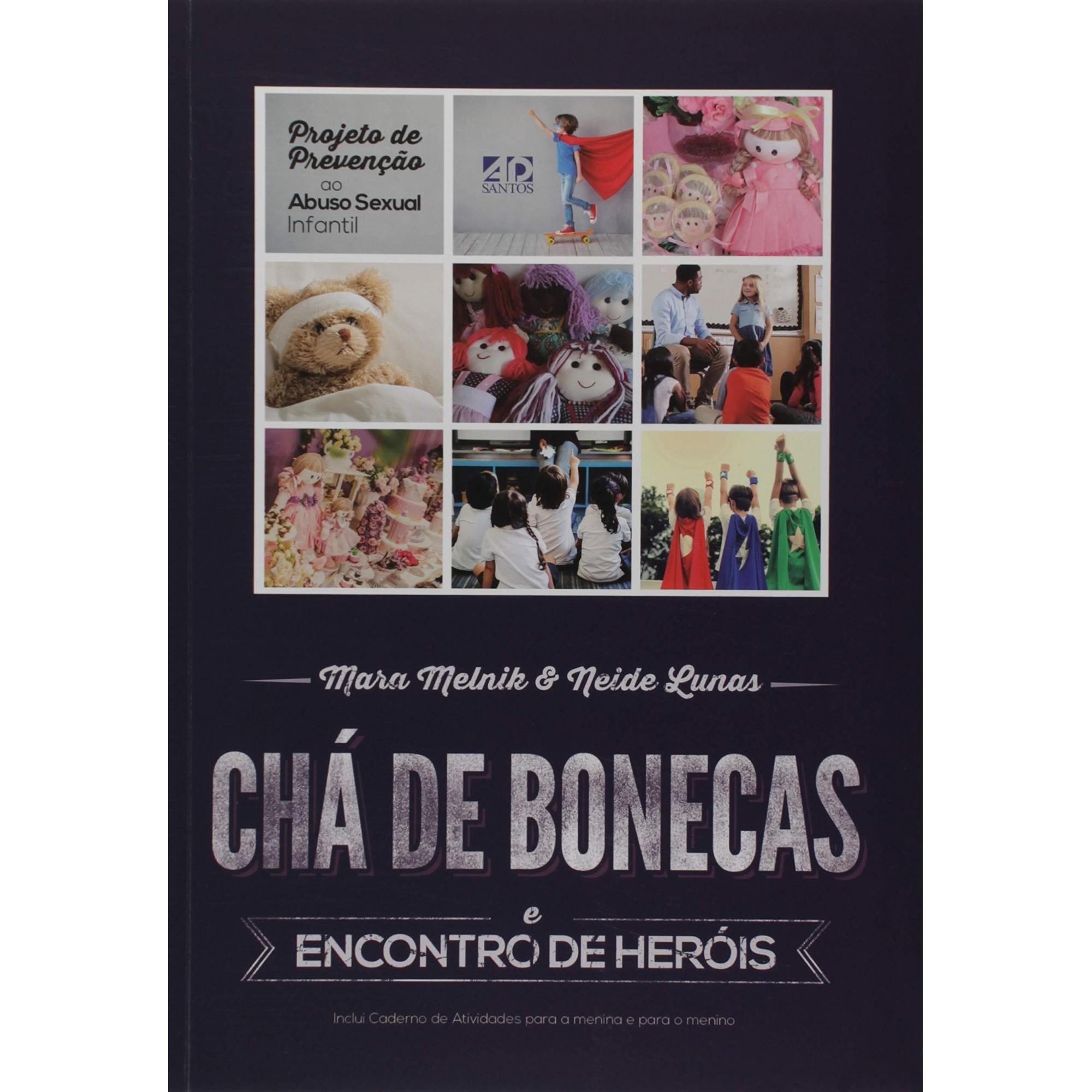 Livro Chá de Bonecas e Encontro de Heróis