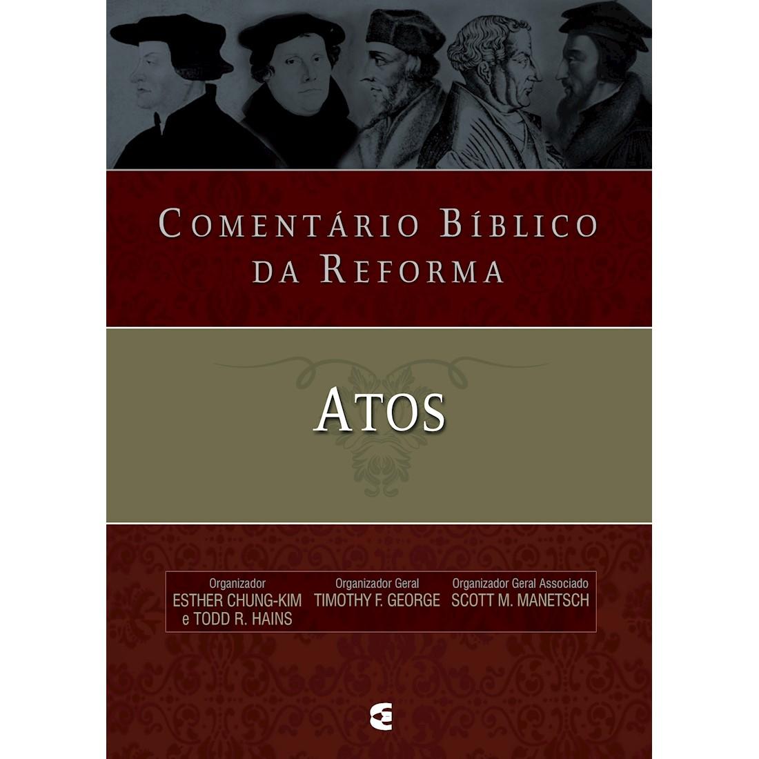 Livro Comentário Bíblico da Reforma - Atos