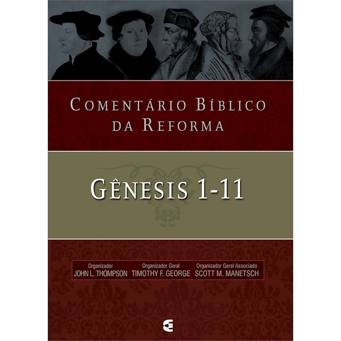 Livro Comentário Bíblico da Reforma - Gênesis 1-11