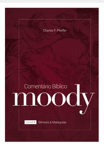 Livro Comentário Bíblico Moody - volume 1 Gênesis a Malaquias - Capa dura