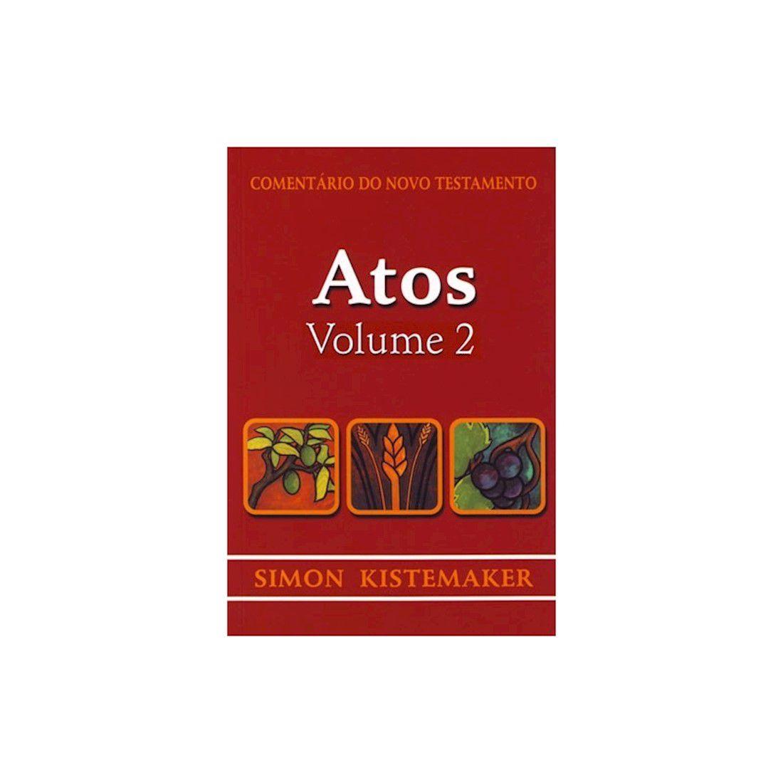Livro Comentário do Novo Testamento de Atos Vol. 2
