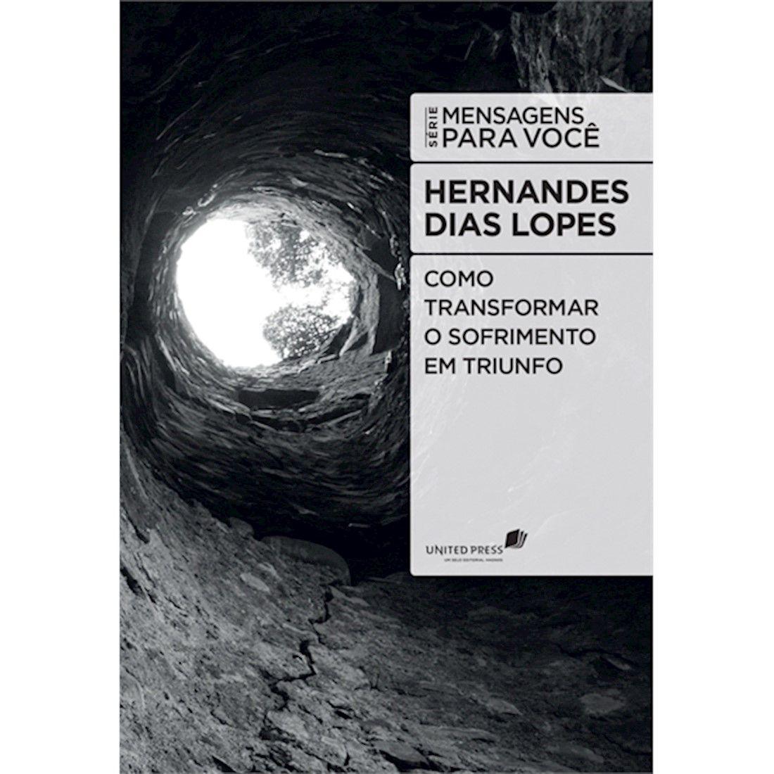 Livro Como Transformar o Sofrimento em Triunfo