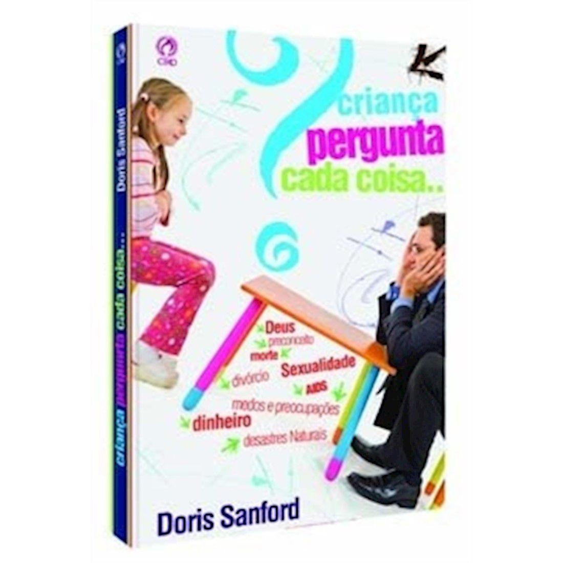 Livro Criança Pergunta Cada Coisa...