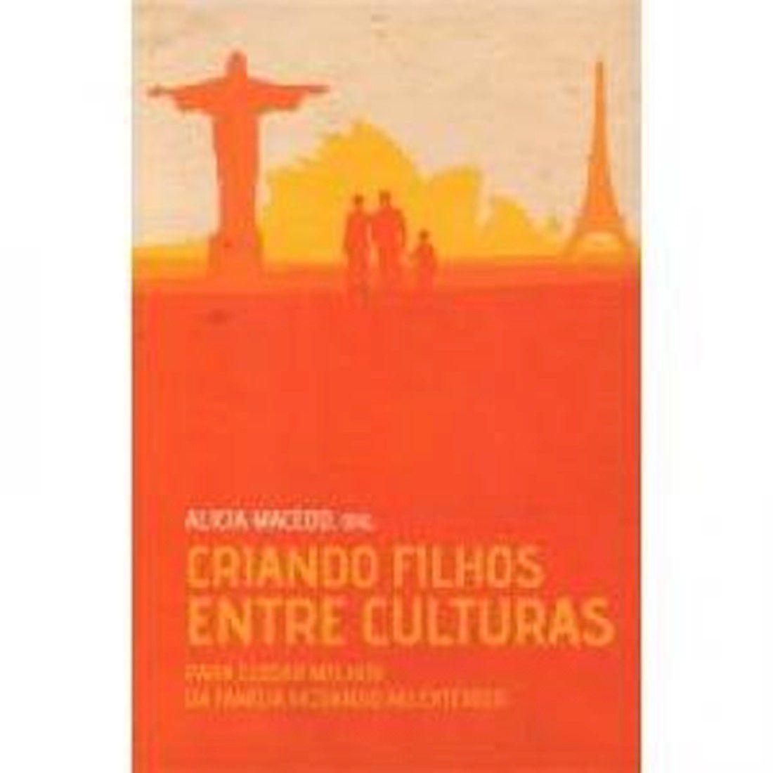 Livro Criando Filhos Entre Culturas - Produto Reembalado