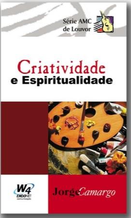 Livro Criatividade e Espiritualidade