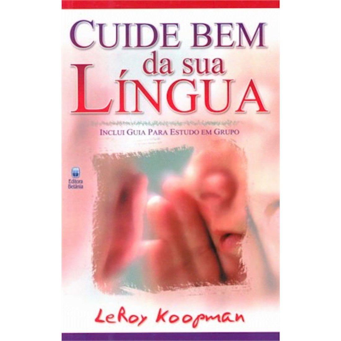 Livro Cuide Bem da Sua Língua