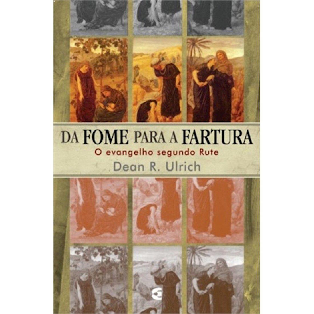Livro Da Fome Para a Fartura