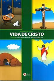 Livro de Partituras - Vida de Cristo Vol. 1