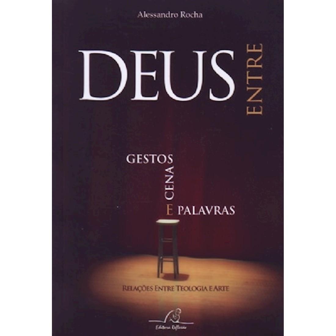 Livro Deus Entre Gestos, Cenas e Palavras