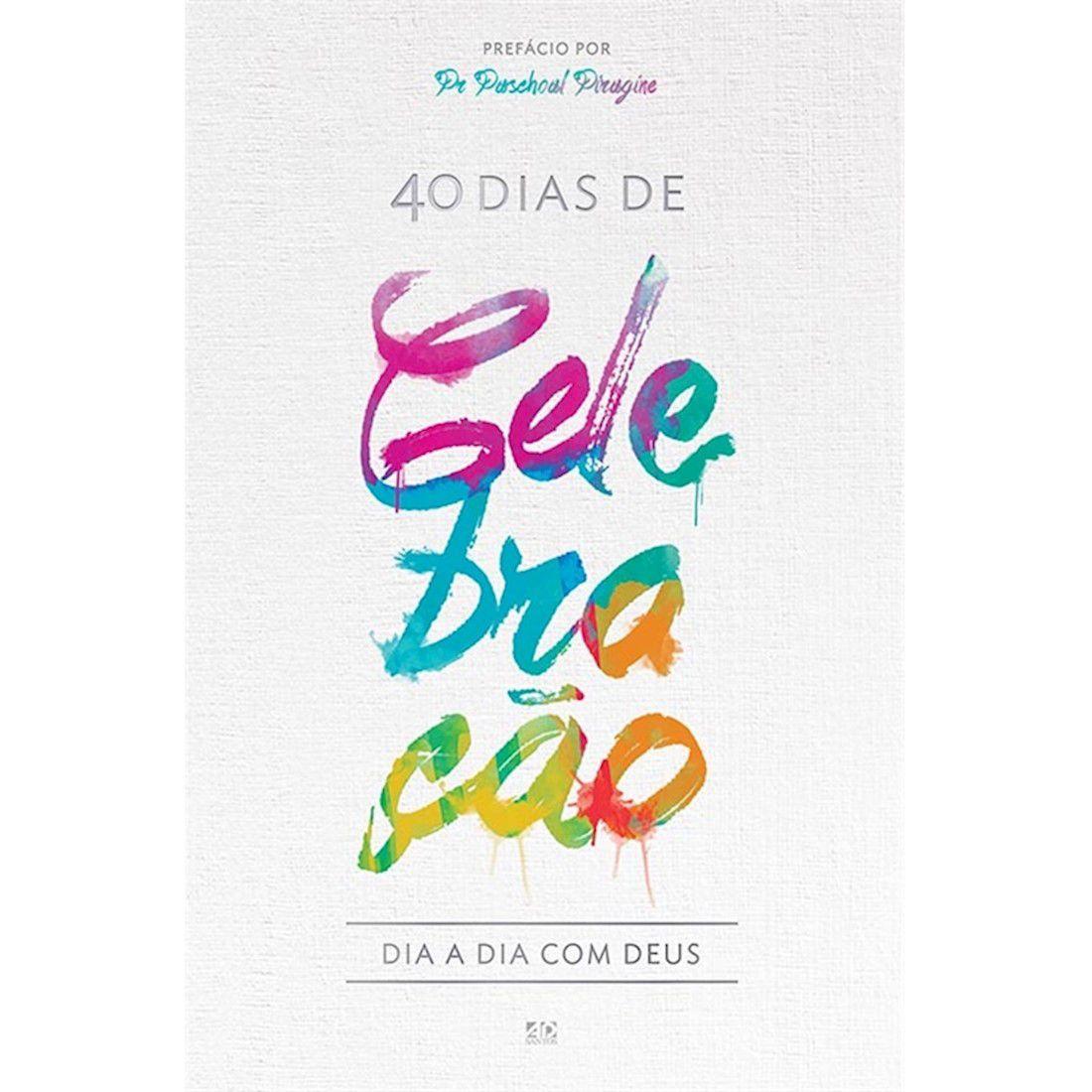 Livro Dia a Dia Com Deus - 40 Dias de Celebração