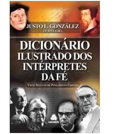 Livro Dicionário Ilustrado dos Intérpretes da Fé