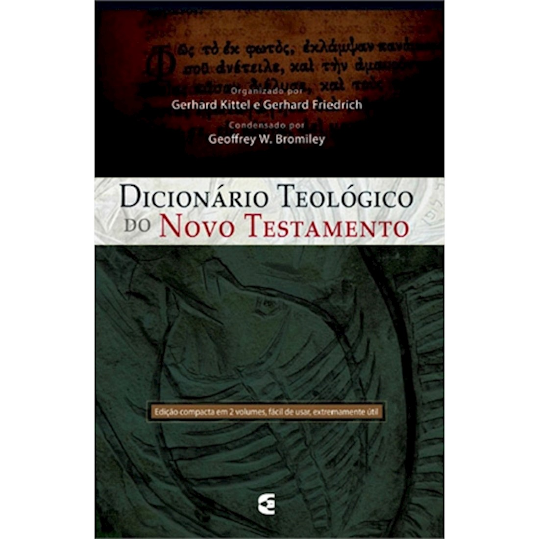 Livro Dicionário Teológico do Novo Testamento - Volume I e II