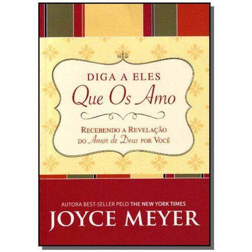 Livro Diga a Eles Que Os Amo