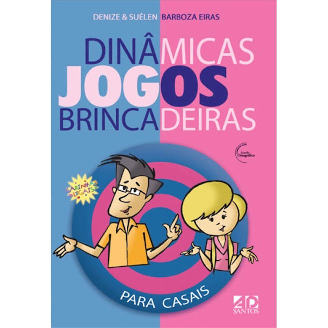 Livro Dinâmicas, Jogos, Brincadeiras Para Casais