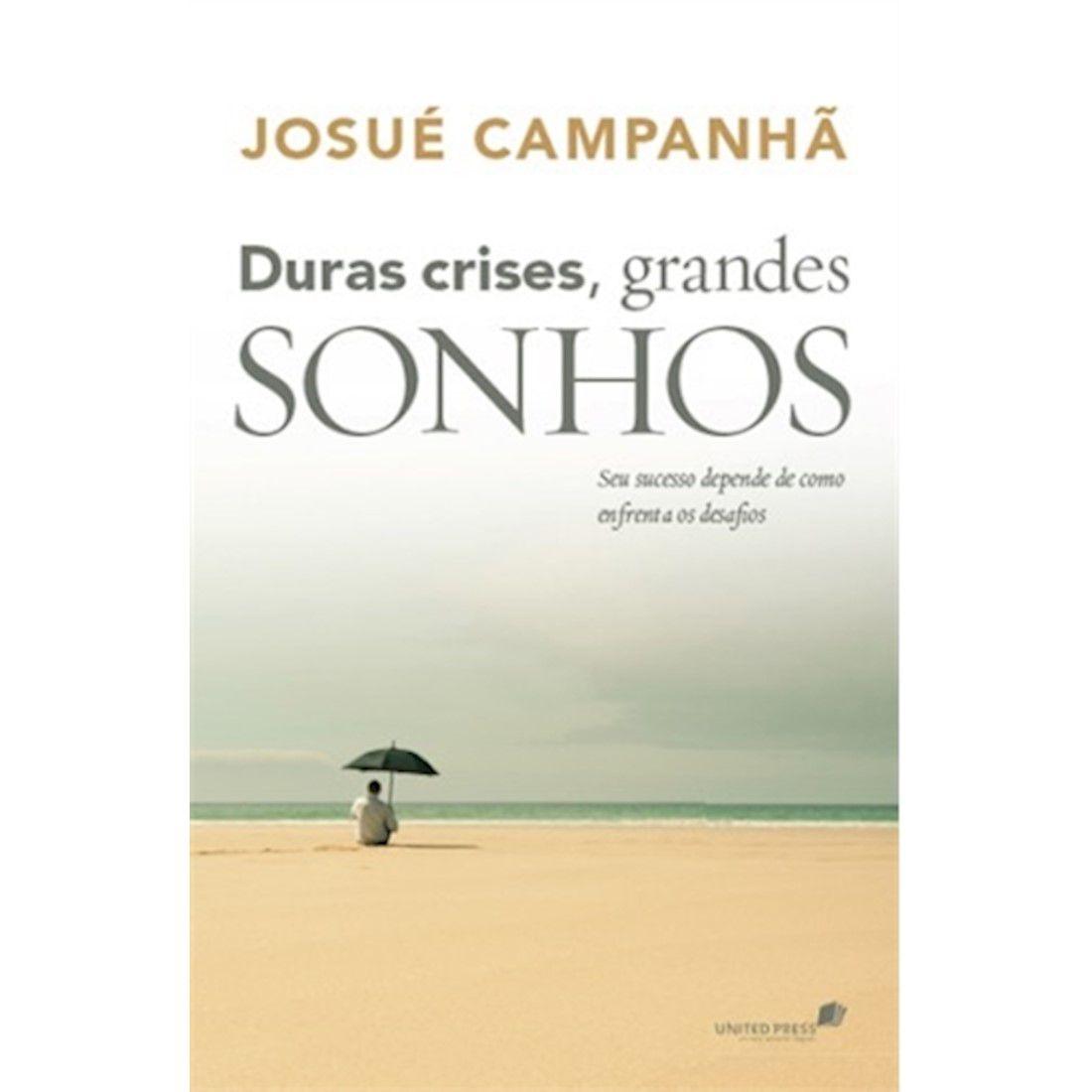 Livro Duras Crises, Grandes Sonhos