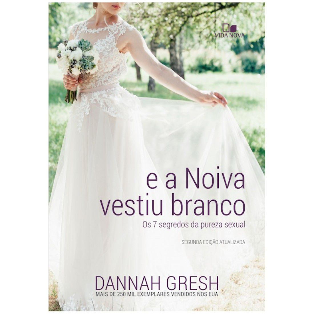 Livro E a Noiva Vestiu Branco