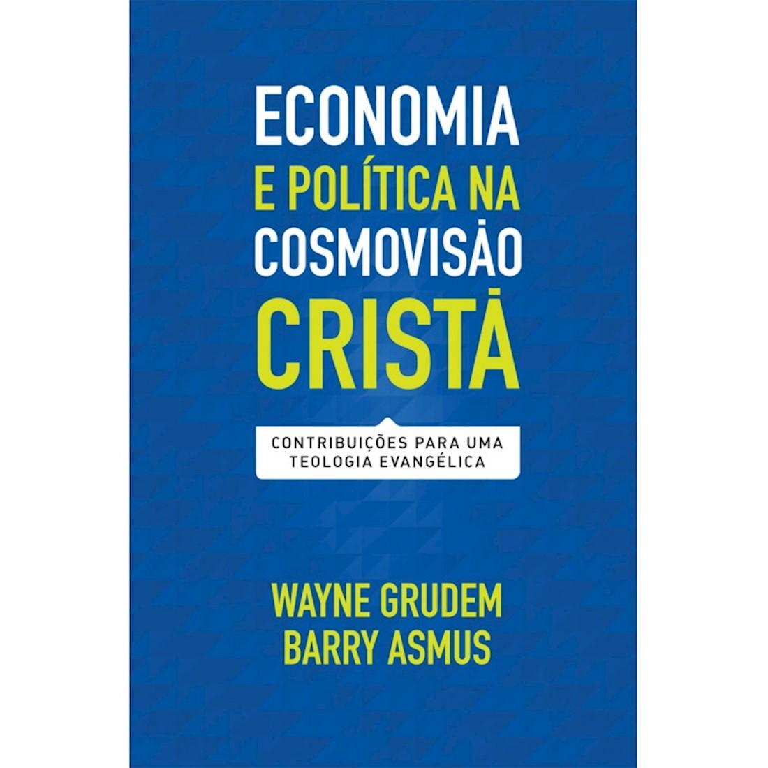 Livro Economia e Política na Cosmovisão Cristã