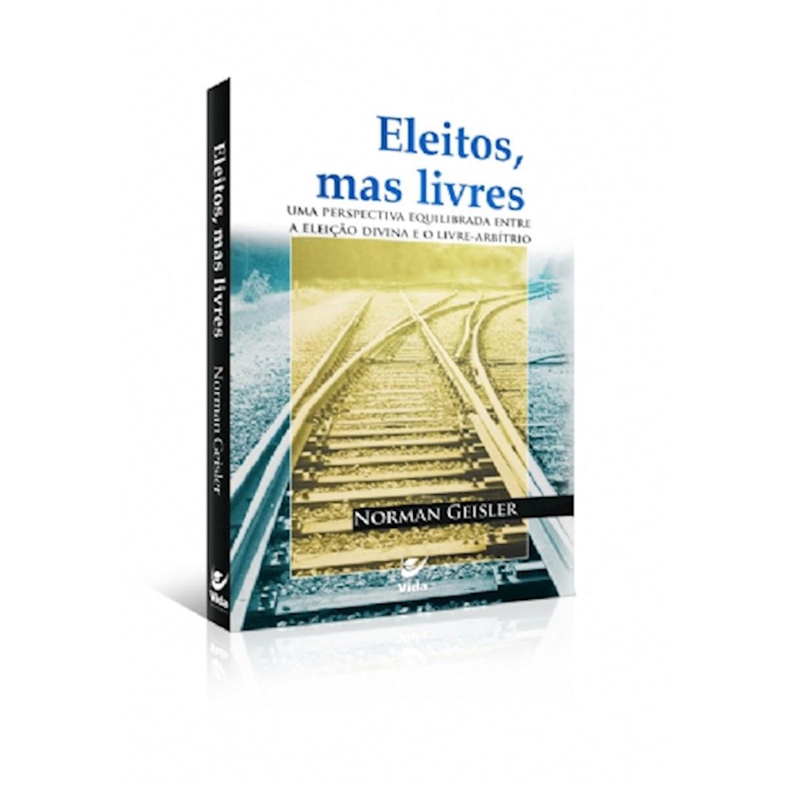 Livro Eleitos, mas Livres