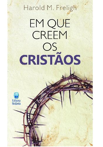 Livro Em que Creem os Cristãos