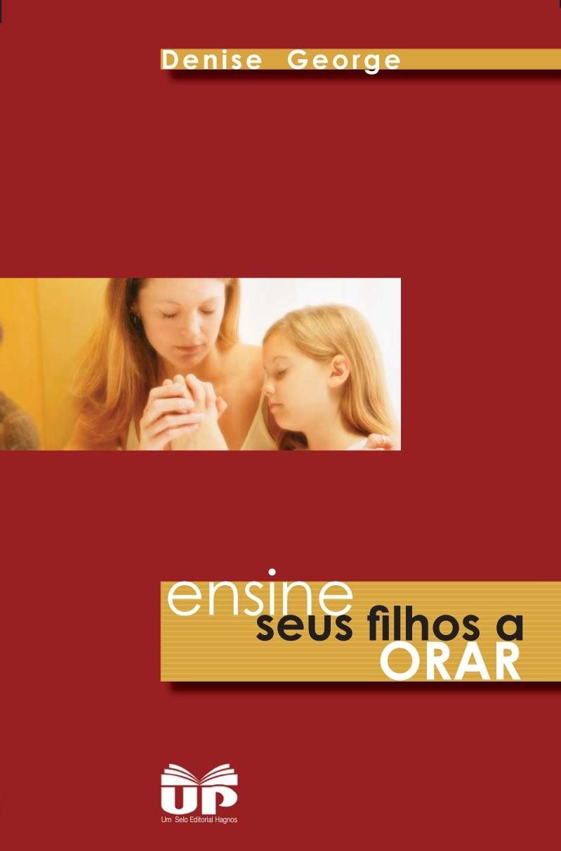 Livro Ensine Seus Filhos a Orar