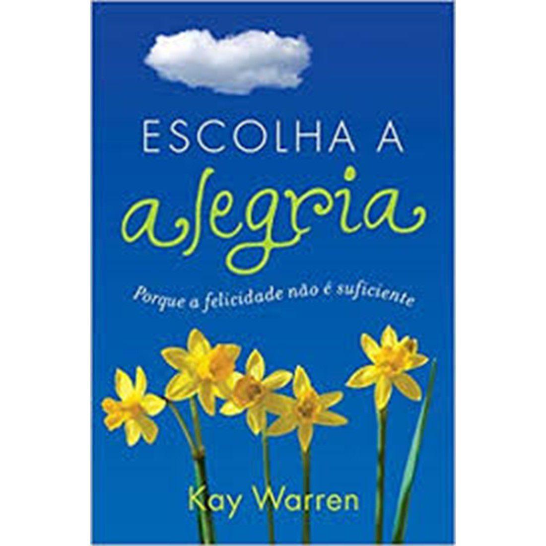 Livro Escolha a Alegria - Produto Reembalado