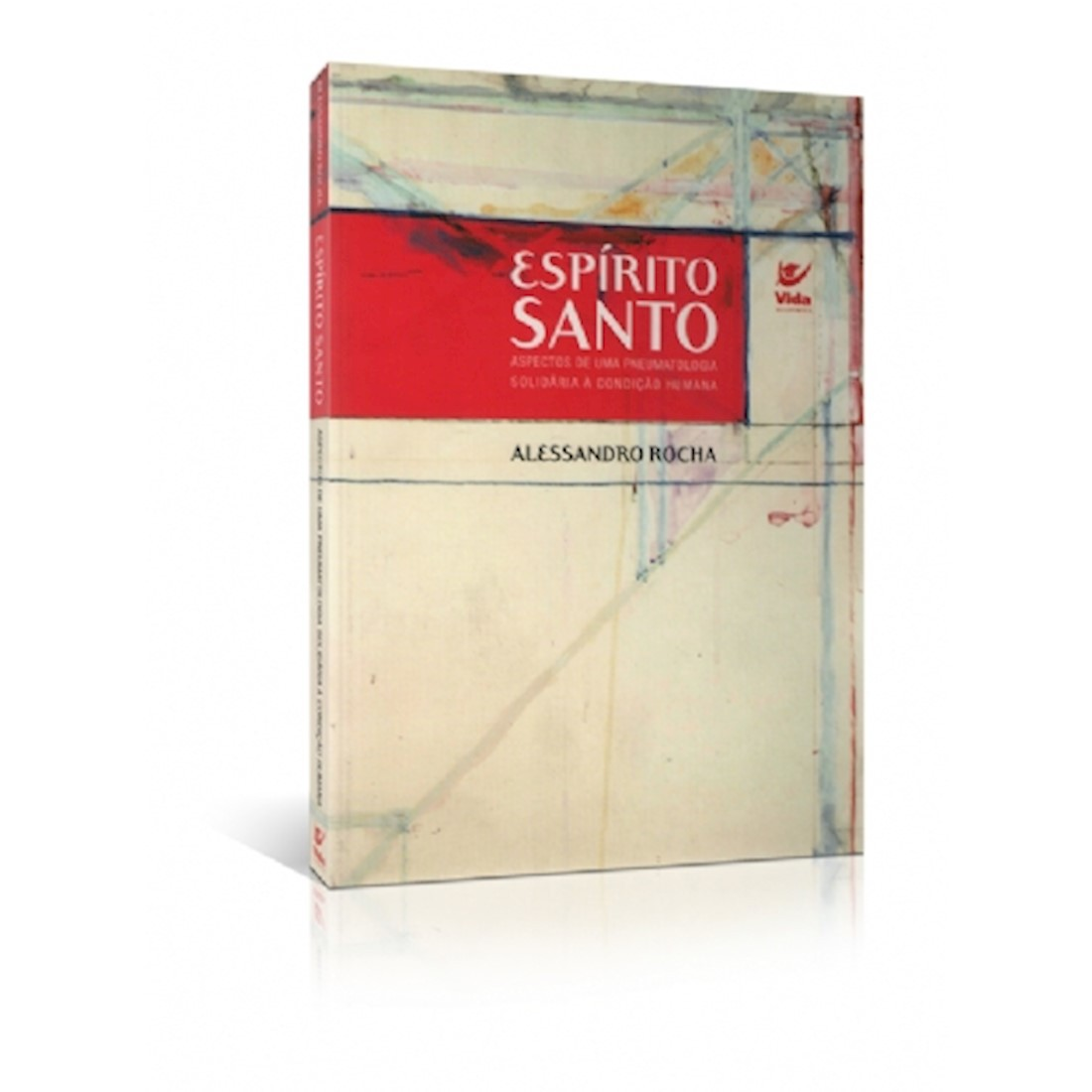 Livro Espírito Santo - Aspectos de uma Pneumatologia Solidária à Condição Humana