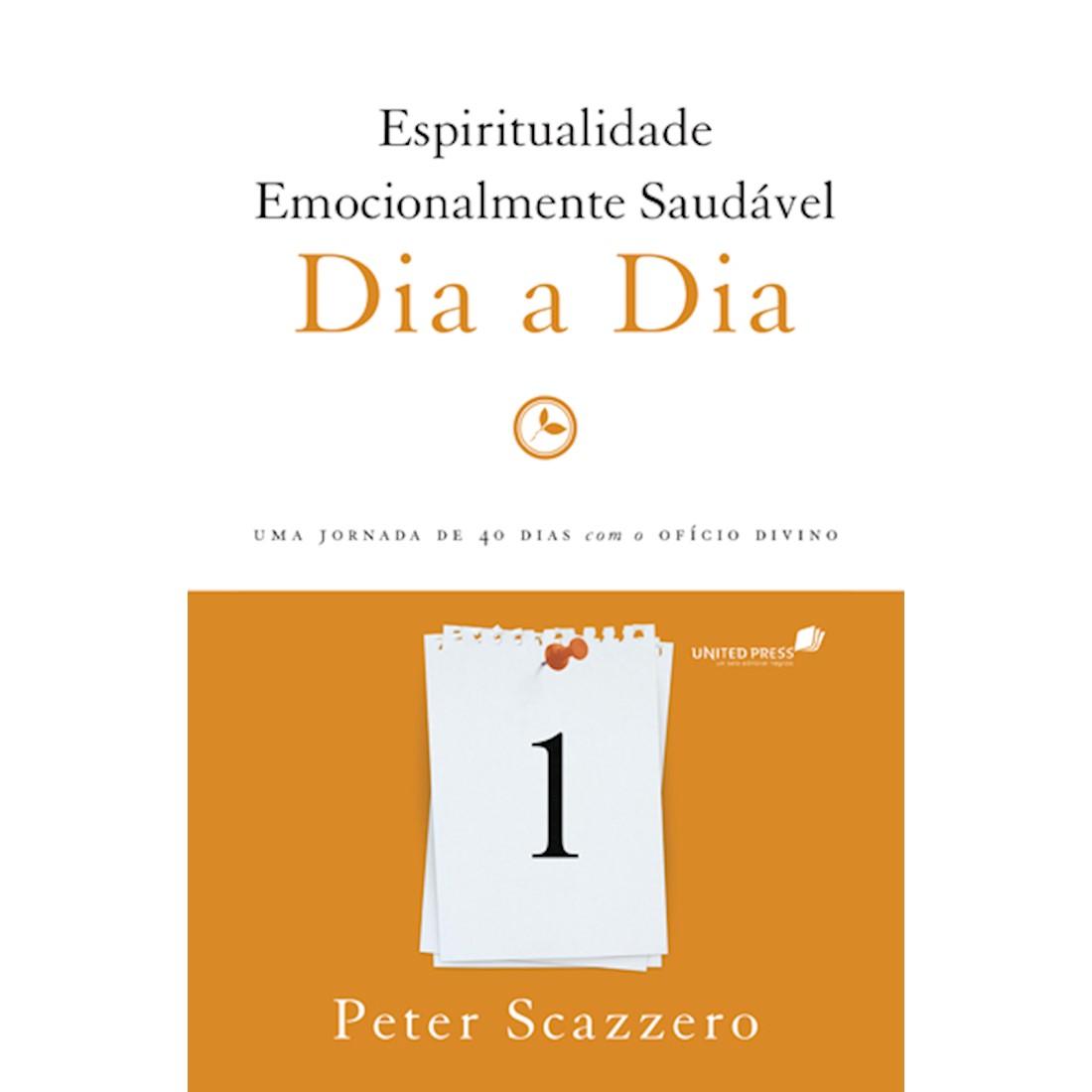 Livro Espiritualidade Emocionalmente Saudável - Dia a Dia