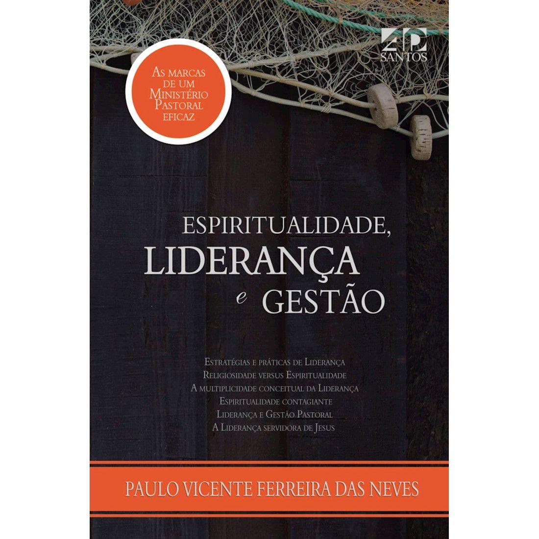 Livro Espiritualidade Liderança e Gestão