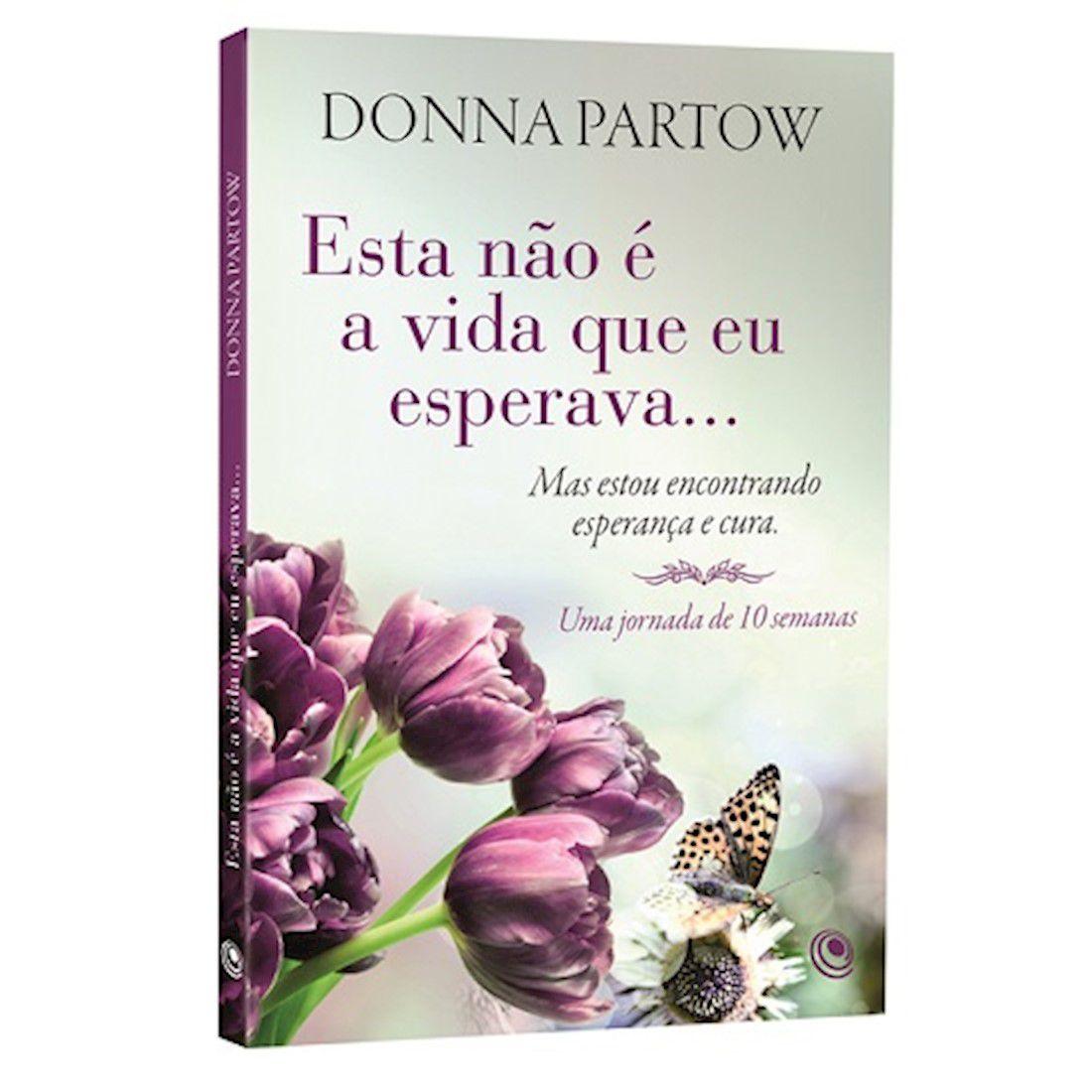 Livro Esta Não é a Vida Que eu Esperava