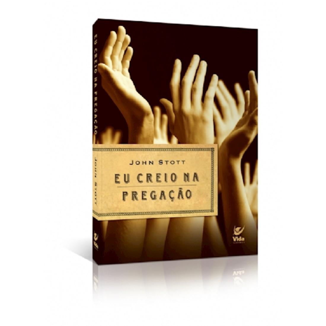 Livro Eu Creio na Pregação
