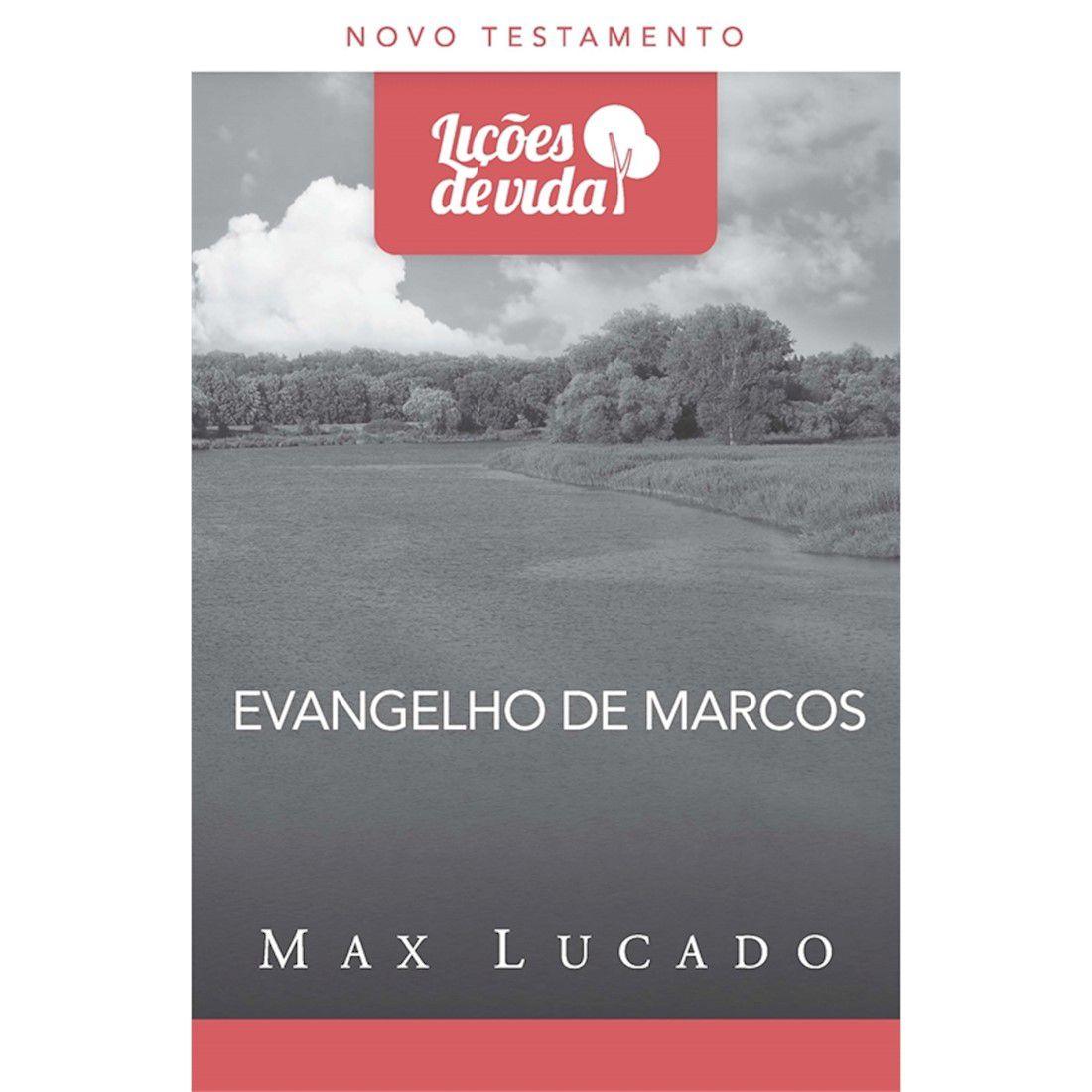 Livro Evangelho de Marcos | Série Lições de Vida