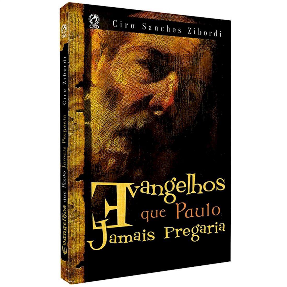 Livro Evangelhos que Paulo Jamais Pregaria