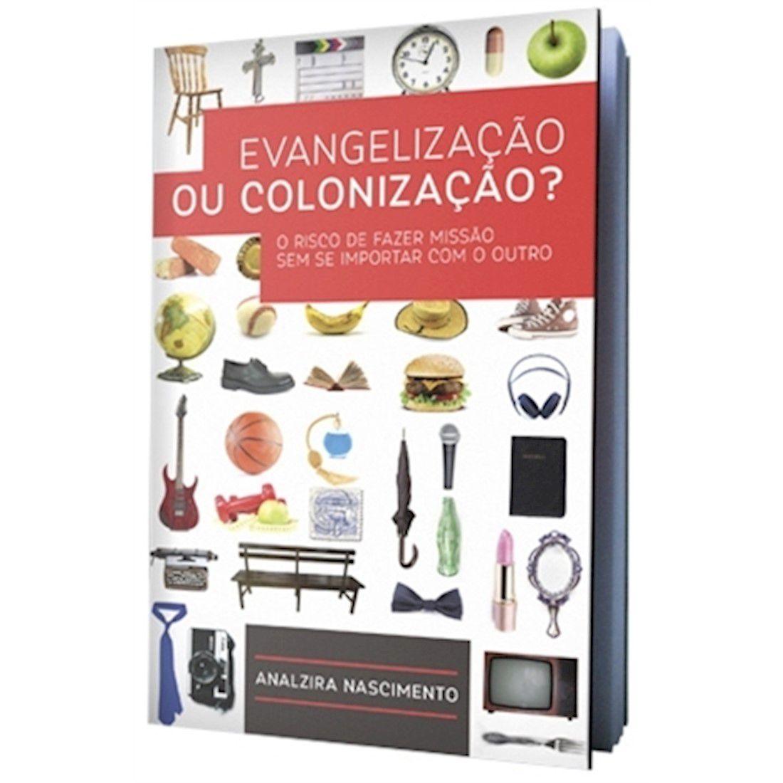 Livro Evangelização ou Colonização?